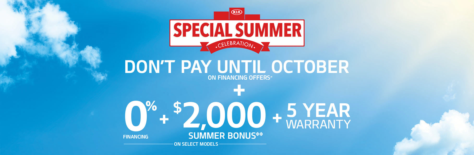 Special Summer Celebration - Don't Pay Until October Performance Kia